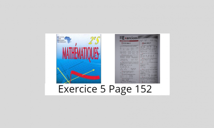 Exercice 5 Page 152 Ciam 2nde S