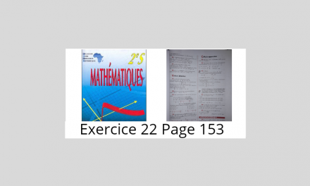 Exercice 22 Page 153 Ciam 2nde S