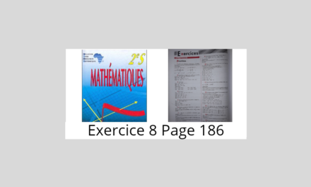 Exercice 8 Page 186 Ciam 2nde S