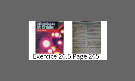 Exercice 26.5 page 265 eurin-gé 2nd